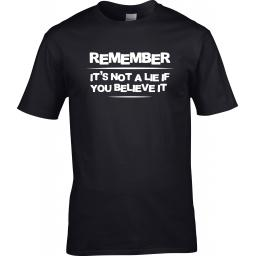 remember-it-s-not-a-lie-if-you-believe-it-19979-p.jpg