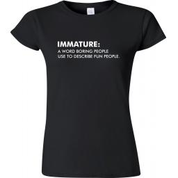 immature-a-word-boring-people-use-to-describe-fun-people-[2]-20021-p.jpg