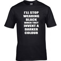 i-ll-stop-wearing-black-when-they-invent-a-darker-colour-colour-black-only-size-xxl-mens-48-50-chest-ladies-size-18-20-2