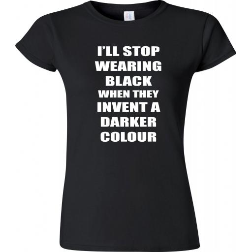 i-ll-stop-wearing-black-when-they-invent-a-darker-colour-colour-black-only-size-xxl-mens-48-50-chest-ladies-size-18-20-[